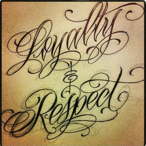 loyalty and respect tattoos loyalty and respect respect