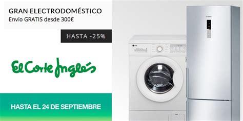 ofertas de lavavajillas en el corte ingles ofertas en electrodom 233 sticos el corte ingl 233 s hasta el 24