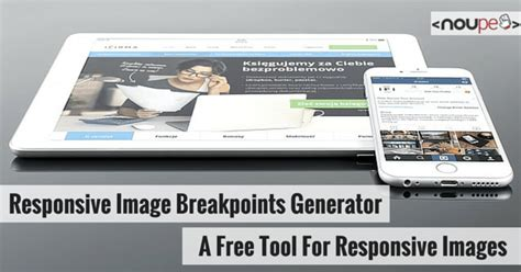 responsive layout generator free responsive image breakpoints generator a free tool for
