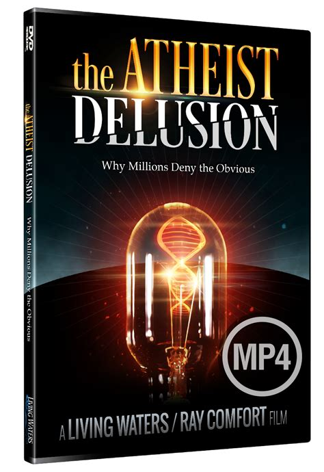 living waters ray comfort the atheist delusion why millions deny the obvious dvd