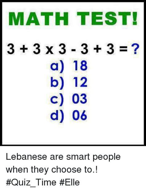 Meme Quiz - math test 3 3x3 3 3 a 18 b 12 c 03 d 06 38236 1100 abcd