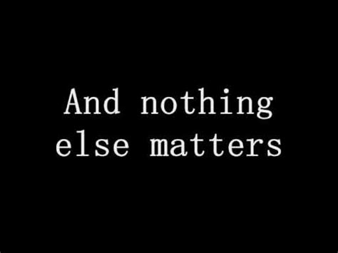 nothing else matters metallica nothing else matters with lyrics