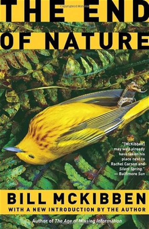 of nature a novel books the end of nature by bill mckibben reviews discussion