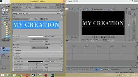 cara membuat intro video di vegas cara membuat intro video sederhana menggunakan sony vegas