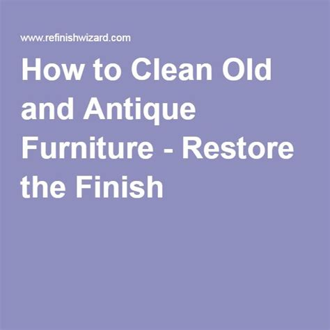 how to clean vintage upholstery how to clean old and antique furniture restore the