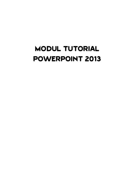 tutorial in powerpoint 2013 modul tutorial powerpoint 2013