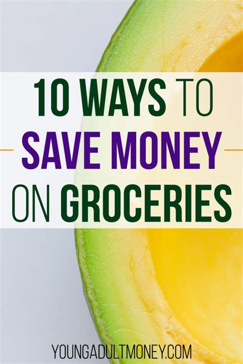 Ways To Save Money On Groceries by 10 Ways To Save Money On Groceries Money