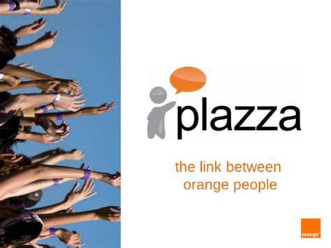 si鑒e social d orange plazza d orange un r 233 seau social d entreprise