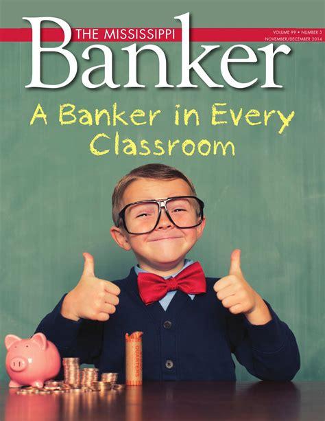 Mac Deaver Mississippi Bankers Association Mba by The Mississippi Banker November December 2014 By The