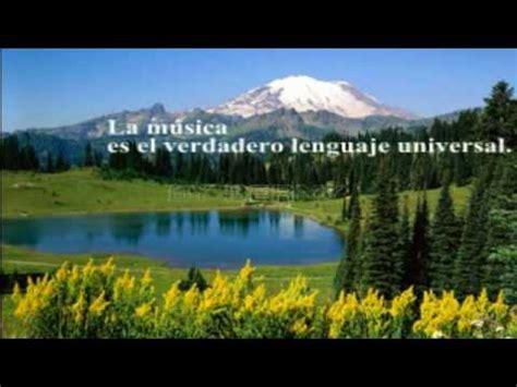 imagenes de paisajes kn frases paisajes y frases richard clayderman youtube