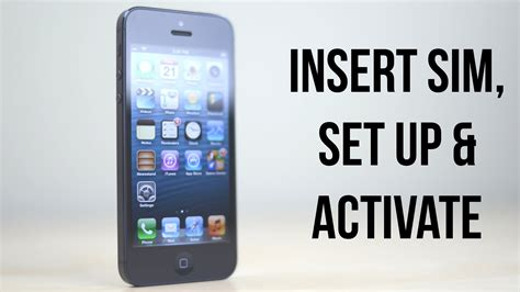 iphone 5 sim card iphone 5 how to set up activate insert remove sim card