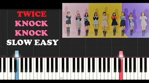 tutorial dandan ke kus twice knock knock slow easy piano tutorial youtube