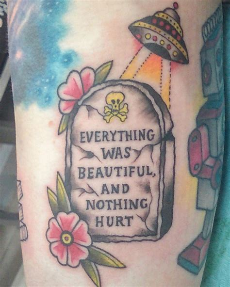 everything was beautiful and nothing hurt tattoo best 25 tombstone ideas on traditional