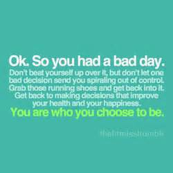 Bad Day Inspirational Quotes About Bad Days Quotesgram