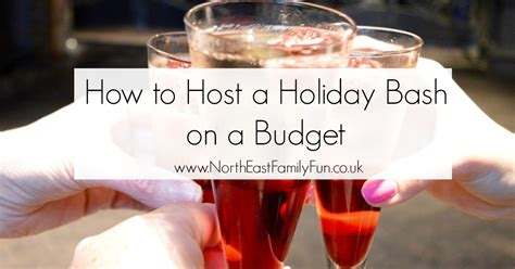 how to host a holiday bash on a budget north east family fun