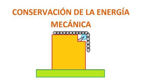 la ley de la 8479536616 conservaci 243 n de la energ 237 a mec 225 nica problema 1 3 youtube