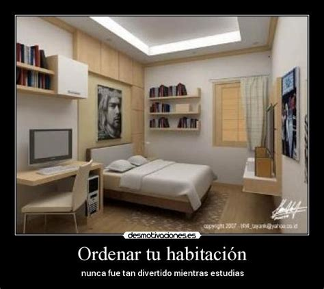 ordenar una habitacion ordenar tu habitaci 243 n desmotivaciones