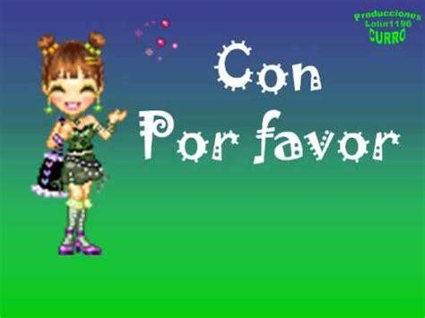 imágenes bonitas por favor canci 243 n infantil por favor youtube