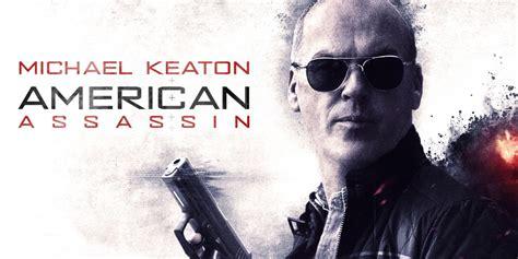 Michael An American Trailer American Assassins Il Trailer Con Michael Keaton Leganerd