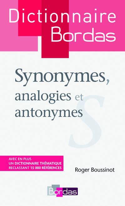 Livre Dictionnaire Des Synonymes Analogies Et Antonymes