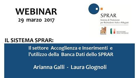 Banca Dati Sprar by Webinar 2017 03 29 Il Settore Accoglienza E Inserimenti E