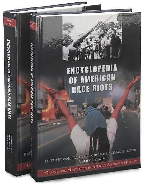 race ethnicity african american the encyclopedia of encyclopedia of american race riots two volumes 2