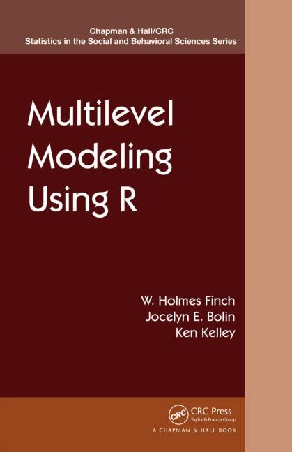 multilevel modeling using r crc press book