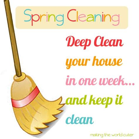 how to spring clean spring cleaning deep clean your whole house in a week