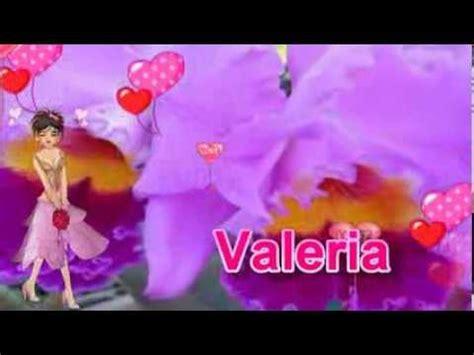 imagenes de cumpleaños para valeria feliz cumplea 241 os valeria youtube