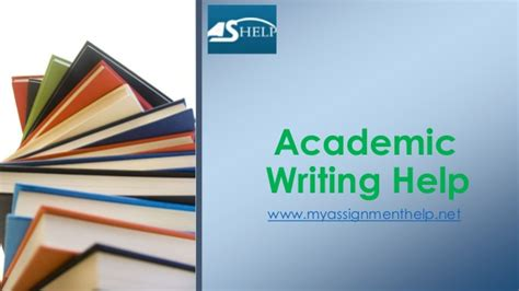 Academic Essay Writing Service by Academic Writing Help Myassignmenthelp Net