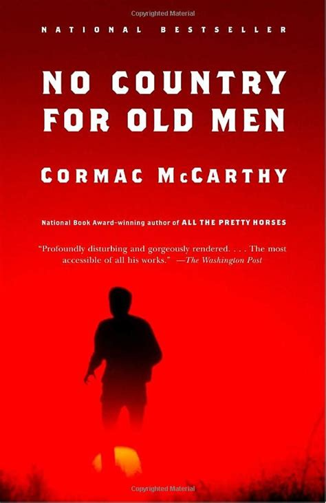 No Country For Old Men By Cormac Mccarthy 9780375706677 | no country for old men cormac mccarthy i ve got the