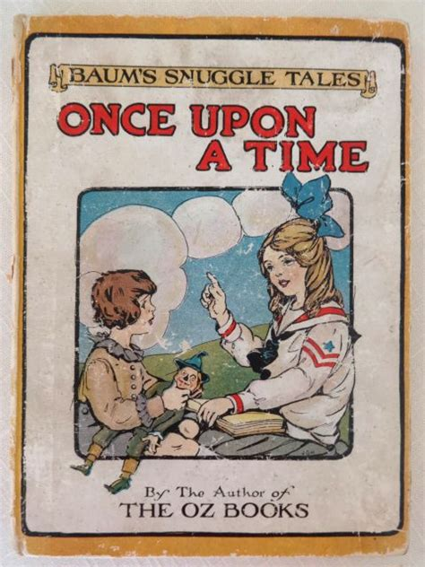 psst i you snuggle time stories books snuggle tales once upon a time l frank baum oz book 1916