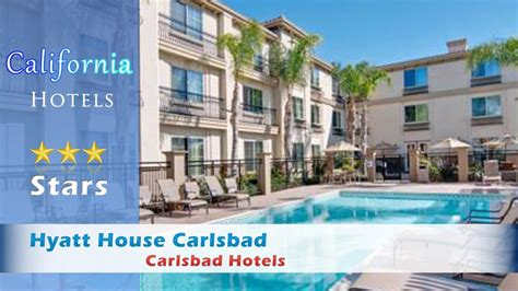 hyatt house carlsbad hyatt house carlsbad carlsbad hotels california youtube