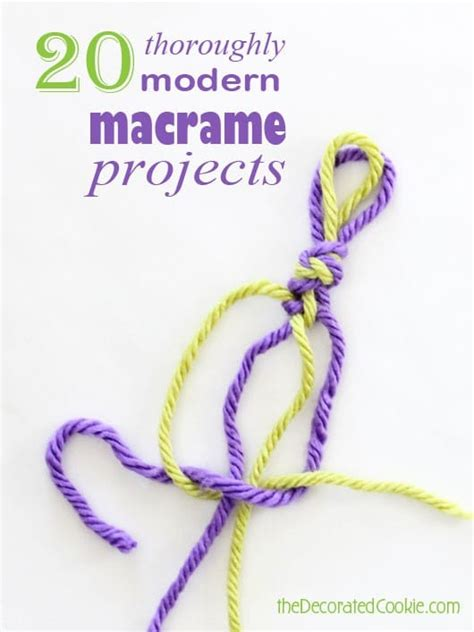 Simple Macrame Projects - 20 modern macrame projects