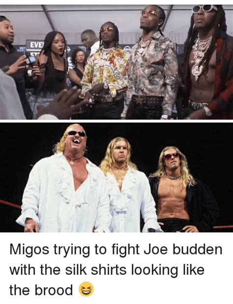 Migos Meme - migos trying to fight joe budden with the silk shirts
