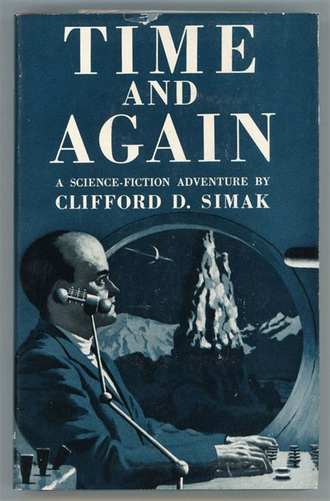 Time And Time Again time and again clifford simak edition
