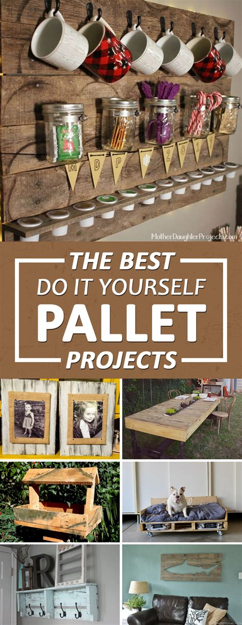 do it yourself projects the best do it yourself pallet projects