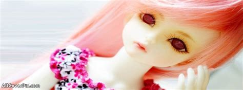 cute dolls cover facebook beautiful cute dolls cover photos for facebook timeline
