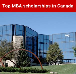 Mba Scholarships Europe by Mba Scholarships For Foreign Students In Canada