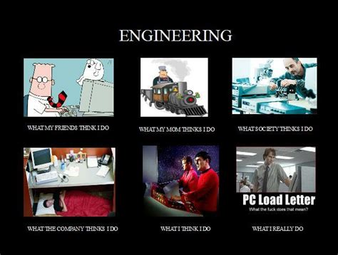 engineering meme interesting happenings the o jays and image 250245 what think i do what i really do your meme