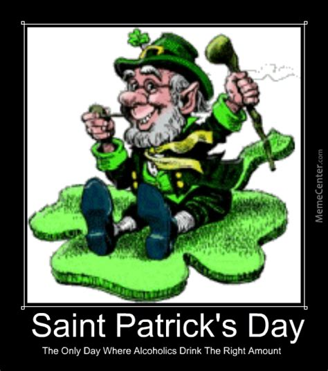 Paddys Day Meme - st paddy s day by razzahunt meme center