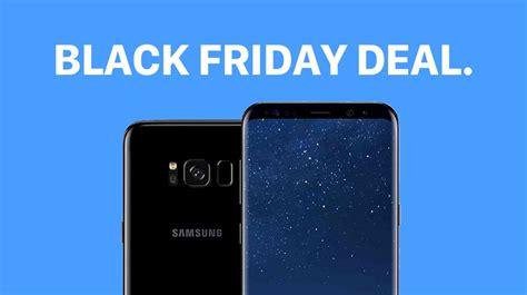 samsung black friday black friday deal samsung galaxy s8 unlocked for 574 99
