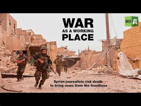 A Place Trailer Wars War As A Working Place Syrian Reporters Risk To Bring News From The Frontlines Trailer