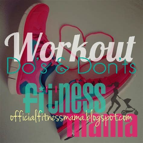 Don T Forget Do A Before You Eat Fb fitness get it wednesday workout do s and don ts