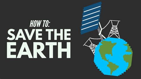 How To Save The World how we can save the world