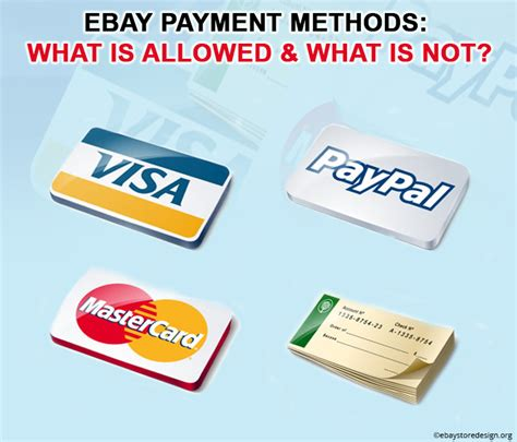 ebay payment methods ebay payment methods what is allowed what is not