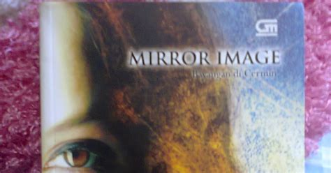 Cermin Dan Sisir Rabbit Sweet Memories a bridge to the future novel bayangan di cermin mirror image by brown