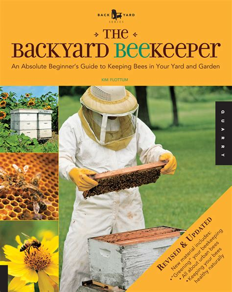 backyard apiary the backyard beekeeper revised and updated quarto