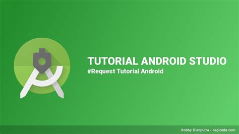tutorial android studio request tutorial android studio membuat animasi