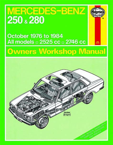 mercedes benz 250 and 280 w123 series haynes workshop manual workshop car manuals repair